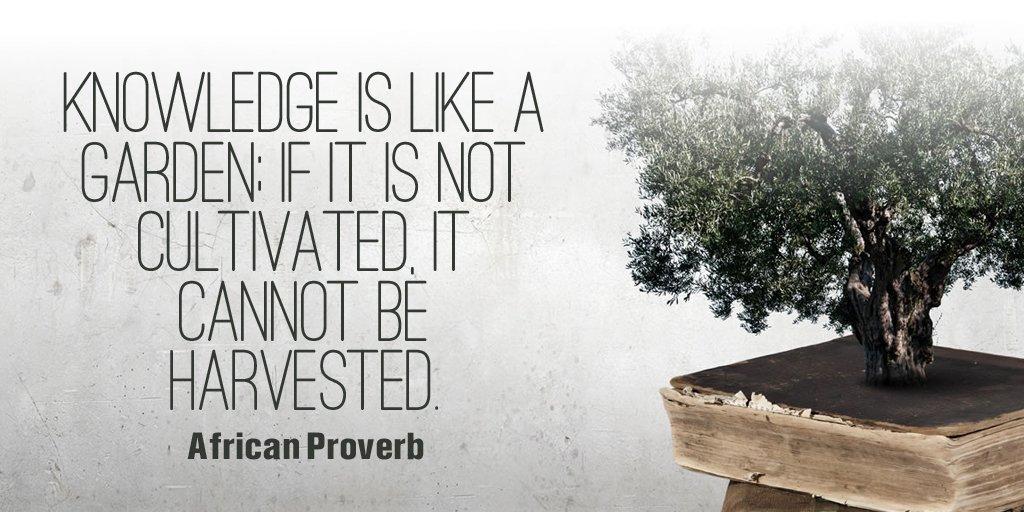 Knowledge is like a garden