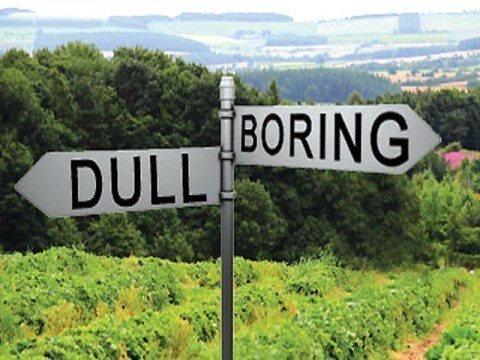 dull boring