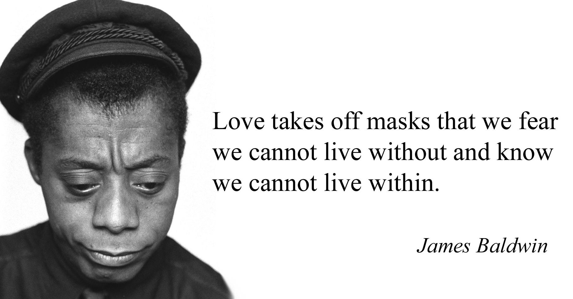 James Baldwin on Masks