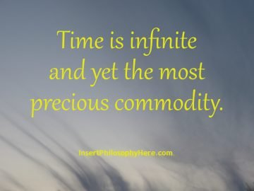 Time is infinite...