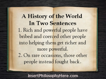 A History of the World In Two Sentences